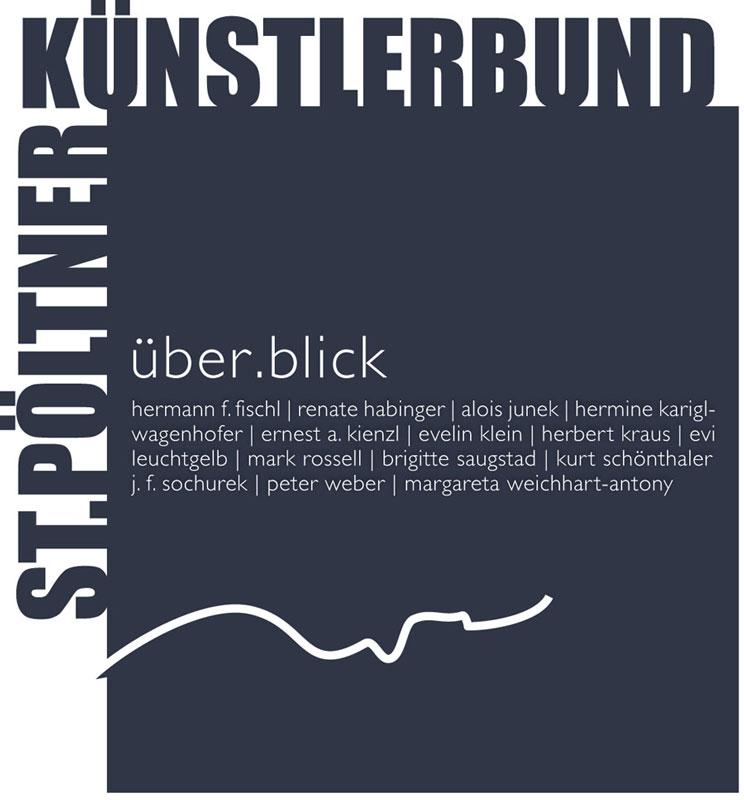 über.blick - Ausstellung des St. Pöltner Künstlerbundes in Mistelbach